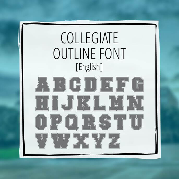 Sample English Lettering Collegiate Outline 1